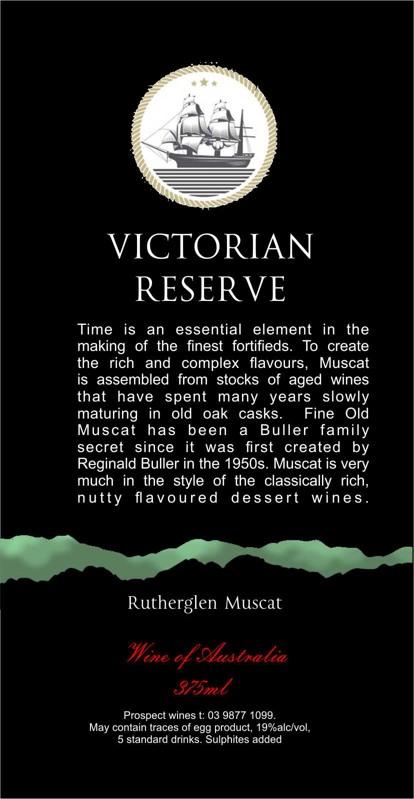 VICTORIAN 10 YEAR OLD MUSCAT